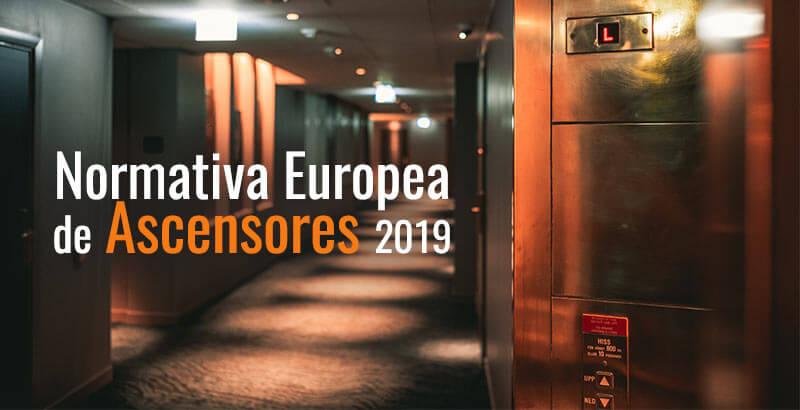 Normativa europea de ascensores 2019